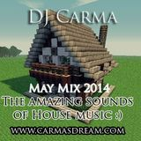 DJ Carma May Mix 2014 The amazing sounds of house music