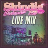 Shindig Weekender 2016 Live Mix