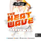DJ Day Day Presents - The Heat Wave [FREE DOWNLOAD]
