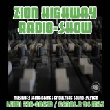 Zion Highway Radio-Show /  Tr3lig. S / Uncle Geoff / Enora / Canal b /