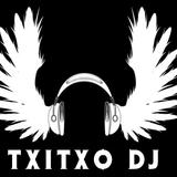 "Sesion Homenaje ""Dia Internacional del Dj"" By TxiTxo Dj"
