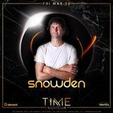 "Snowden ""Live"" at TIME Nightclub Mar 30 2018"