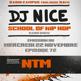 School of Hip Hop Radio Show Special NTM - 22 11 2017 - DJ NICE