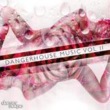 Dangerhouse Music Volume 2