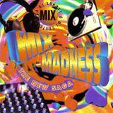 Mix Madness The New Saga (1995)