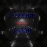 Strange Cargo: VOL 2