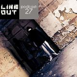 LINEOUT.pl podcast.27: Black Galaxy/0311