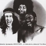 O.COELHO Selector Apresenta: MOCOTAPE ...o crème de la crème do Trio Mocotó... (04/2011)