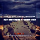 Funk and House So Soulful Set Volume 14