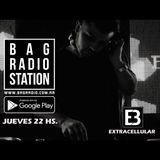 Extracellular / Episode 006 / 05-Oct-2017 / BagRadioStation