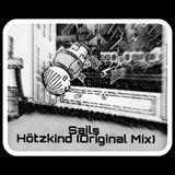 Sails - Hötzkind (Original Mix)