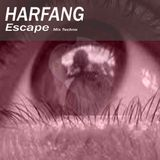 Harfang - Escape  -  15.03.2013