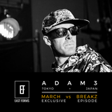 March vs Breakz by Adam3 // Exclusive Episode for EAST FORMS Drum&Bass