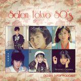 Salon Tokyo 80`s  - Ep.10