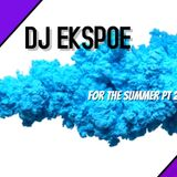 For The Summer Part 2