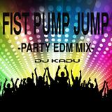 """""""FIST, PUMP, JUMP""""  PARTY EDM MIX 2014 Vol.1"""
