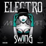 Electro Swing! (Volume Two)