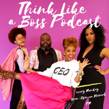 Think Like A Boss Podcast 04 (Ameer Natson//Safiah Sunshine)