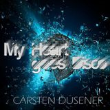 Carsten Düsener - My Heart Goes Disco (Drake Dehlen Tech-House Remix)(September 30 - 2016)
