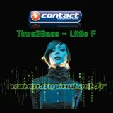 CONTACT FM TIME2BASS BY LITTLE F 310109