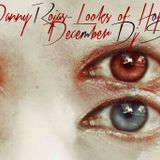 Danny Rojas - Looks of Hope - December Dj Set.2014