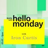 Iron Curtis @ Suol says Hello Monday! Open Air ( 03.07.17, Ipse)