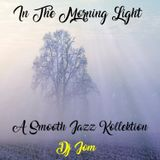 In The Morning Light - A Smooth Jazz Kollektion