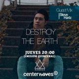 Destroy the Earth 083 - Steve Hartz Guestmix