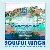 """""""SOULFUL LUNCH PORTOFINO"""" -session 21- 2017"""