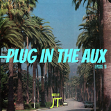 Plug In The Aux (Episode 19.)