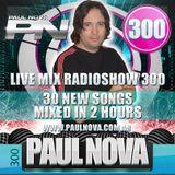 Paul Nova Live Mix 300 Special Edition