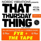 That Thursday Thing feat. Fyr + The Tape - 14.11.06