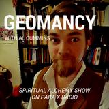 Geomancy with Al Cummins : Spiritual Alchemy show
