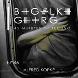 Alfred Kopke @ 45 Minutes Of Techno Podcast N°86