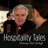 Hospitality Tales: Featuring Dale DeGroff