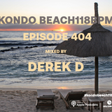 Kondo Beach 118Bpm - Episode 404