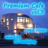 Premium Cafe vol.3  feat. Confection