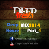 *DeepFresh* || Deep House Mix 2014 *Part 4*