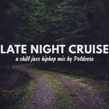 Late Night Cruise
