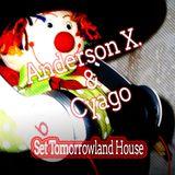 Set Tomorrowland - Cyago & Anderson X