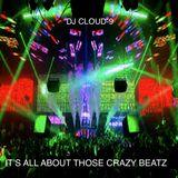 DJ CLOUD-9 ALL ABOUT THOSE CRAZY SOUND BEATZ