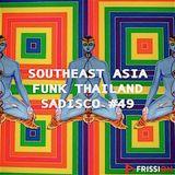 Sadisco #49 - Funk Thailand