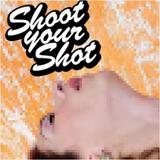 Shoot Your Shot Presents: Sunshower Vol. 1