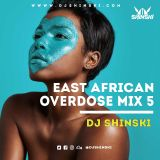 EAST AFRICAN OVERDOSE MIX VOL 5 [KENYA, UGANDA, TANZANIA]