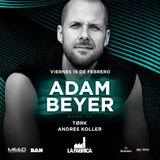 La Fábrica - Warm up Adam Beyer - 15.02.19
