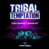 Tribal Weekend | Episode 017