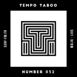 Tempo Taboo - Surf FM - Podcast #032