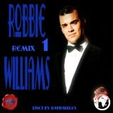 Robbie Williams Remix 1 - DjSet by BarbaBlues