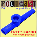 FolkCast 134 - 19th August 2017