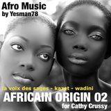 AFRICAIN ORIGIN 02 (la voix des sages, kazet, wadini)